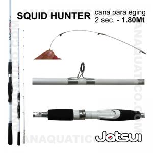 CANA SQUID HUNTER JATSUI 1.80MT - 120GR